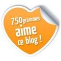 750gr aime le blog Les Petits Plats de Mélina
